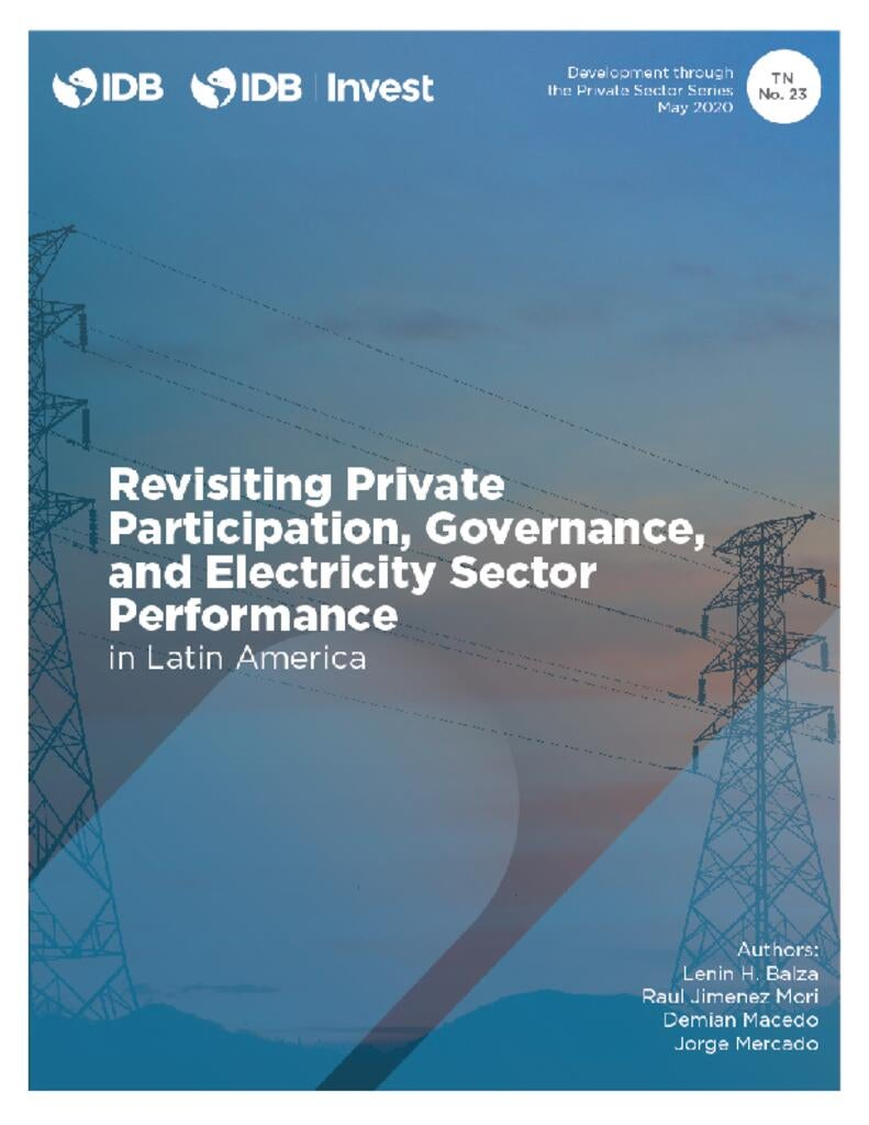 Revisiting Private Participation, Governance, and Electricity Sector in Latin America