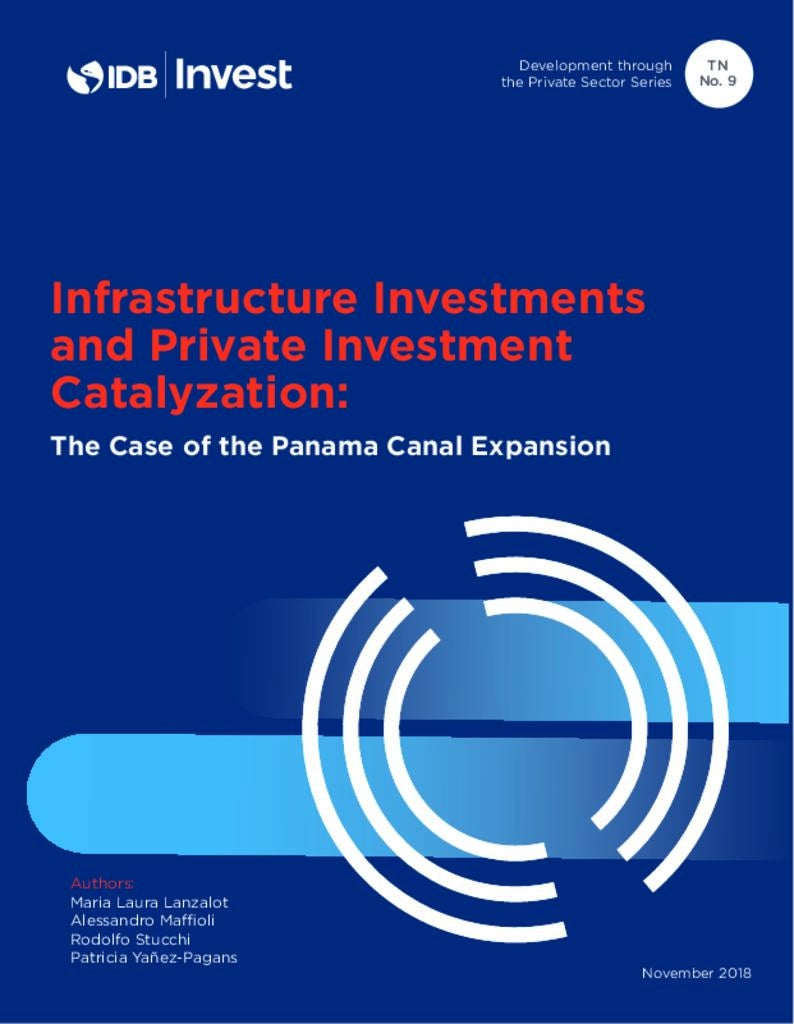 Report: Infrastructure Investments and Private Investment Catalyzation: The Case of the Panama Canal Expansion