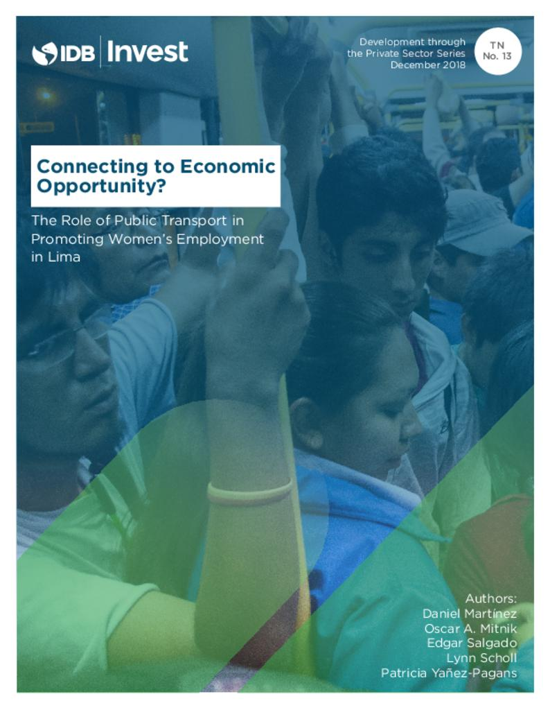Report: Connecting to Economic Opportunity? - The Role of Public Transport in Promoting Women's Employment in Lima