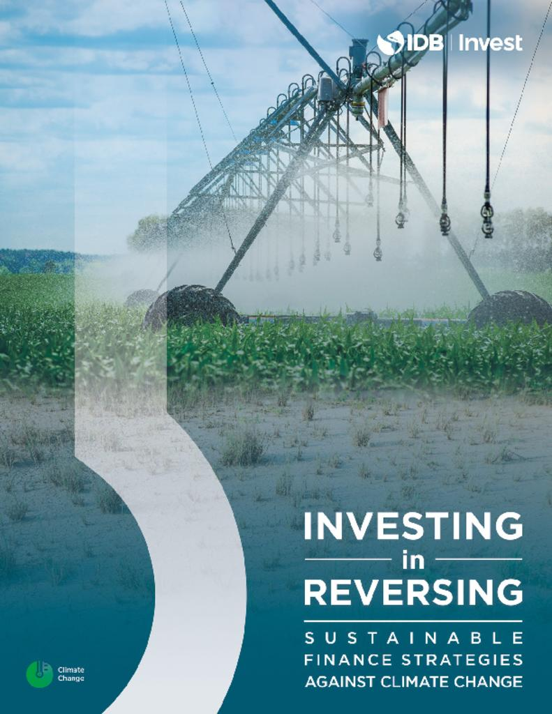 Investing in Reversing: Sustainable Finance Strategies Against Climate Change