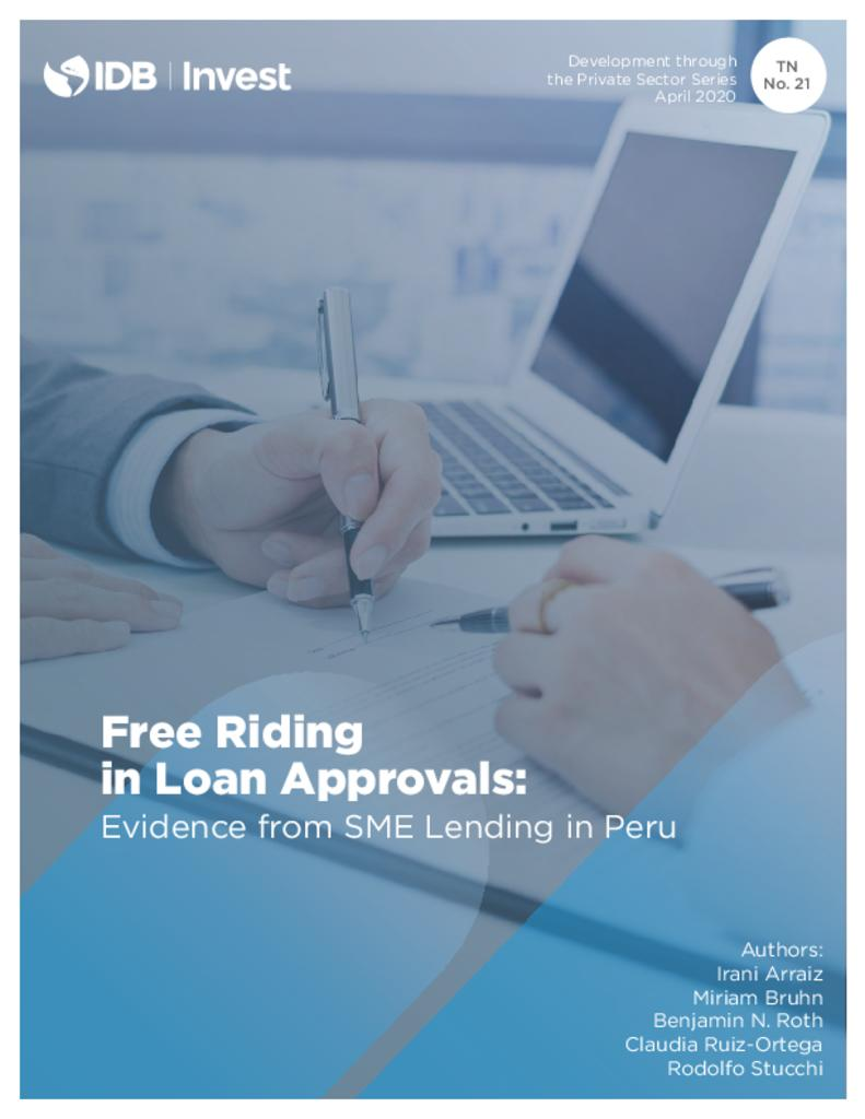 Free Riding in Loan Approvals: Evidence from SME Lending in Peru