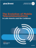 Report: The Evolution of Mobile Telecommunications in Latin America and the Caribbean