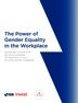 The Power Of Gender Equality in the Workplace